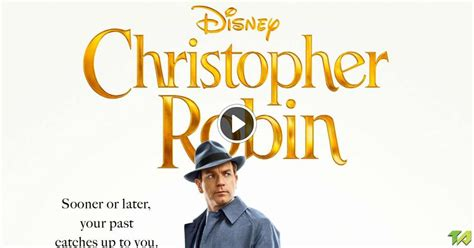 Christopher Robin Theatrical Trailer (2018)