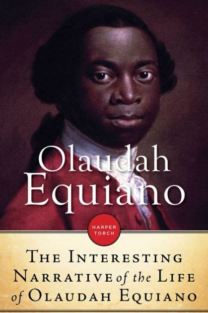 Interesting Narrative of The Life Of Olaudah Equiano Or